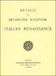 Детали декоративной скульптуры итальянский ренессанс 1893
